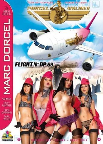 Marc Dorcel - Авиалинии Дорселя: Рейс № ДиПи 69