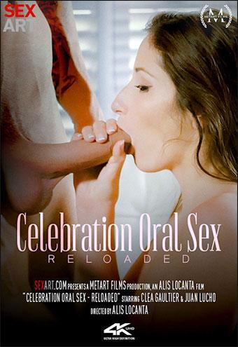 Clea Gaultier - Celebration Oral Sex Reloaded
